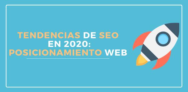 Tendencias de SEO en 2020: Así será el posicionamiento web